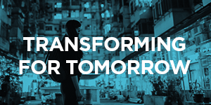 Transforming for tomorrow