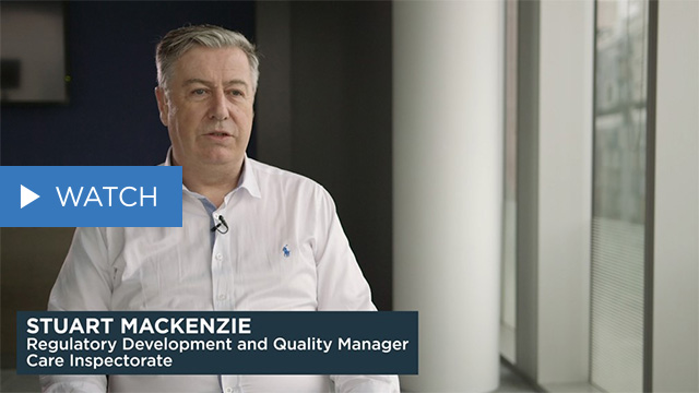 Interview with Stuart MacKenzie, Regulatory development and Quality manager at Care Inspectorate